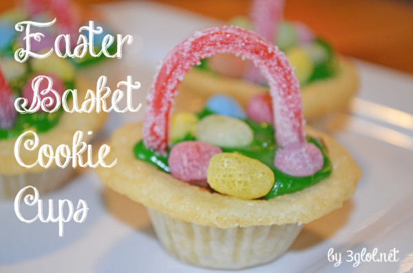 Easter Basket Cookie Cups by 3glol.net