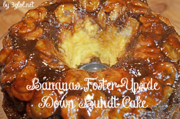 Bananas Foster Upside Down Bundt Cake by 3glol.net