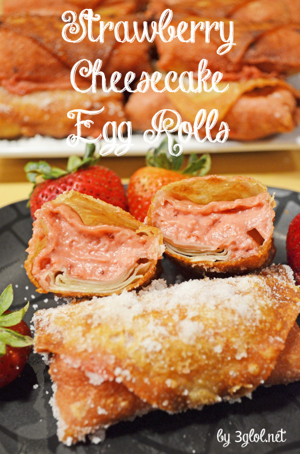 Strawberry Cheesecake Egg Rolls by 3glol.net