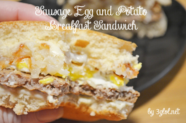 Sausage Egg and Potato Breakfast Sandwich by 3glol.net